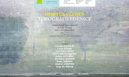 """""""Hortus closus"""". Topografii edenice – Arta în Grădină 2017"""