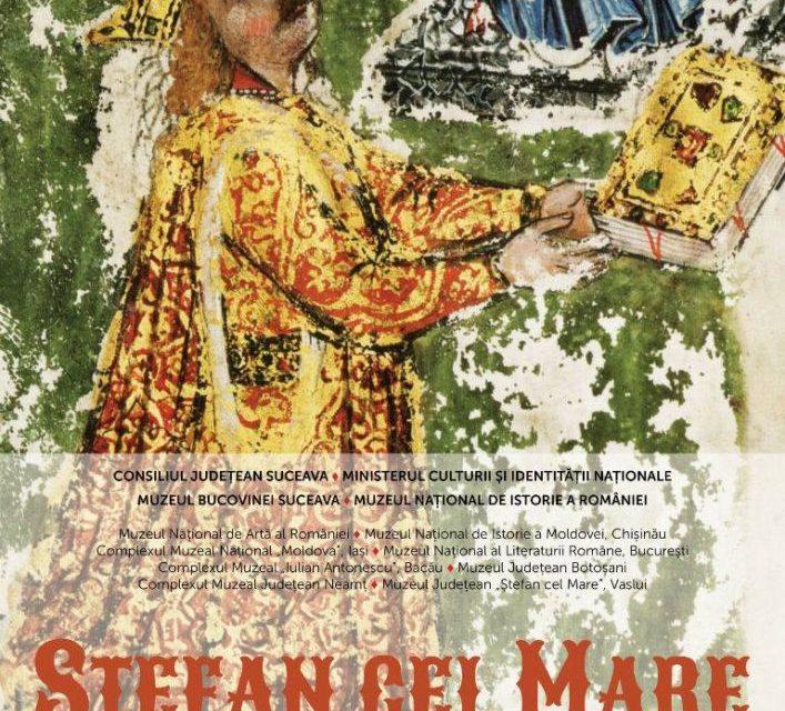 """Deschiderea expoziției """"Ştefan cel Mare. Din istorie în veşnicie"""" la Muzeul Bucovinei, Suceava"""