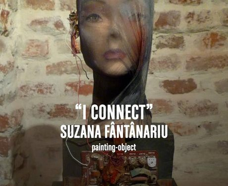 "Suzana Fântânariu ""I Connect"" @ Lugoj"
