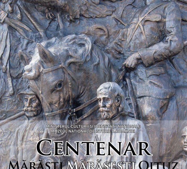 """Expoziția comemorativă """"Centenar. Mărăști, Mărășești, Oituz"""" @ Muzeul Naţional de Istorie a României"""