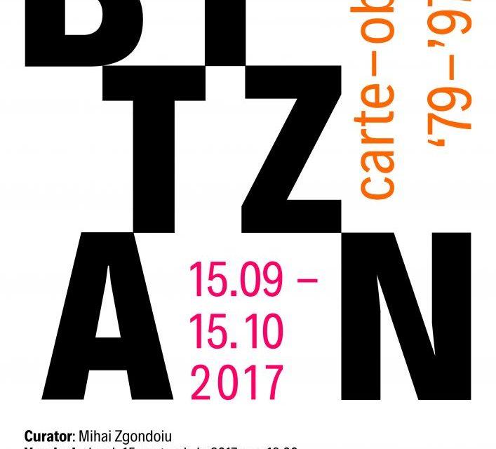 """BITZAN. carte-obiect '79-'97 @ Biblioteca Centrală Universitară """"Carol I"""", București"""