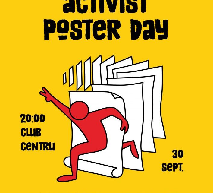 Eveniment Activist Poster Day – 30 septembrie
