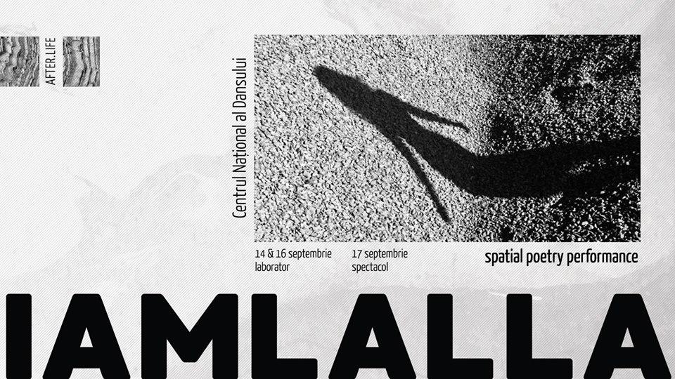 I AM LALLA, un performance poetic – spațial @ Centrul Național al Dansului București