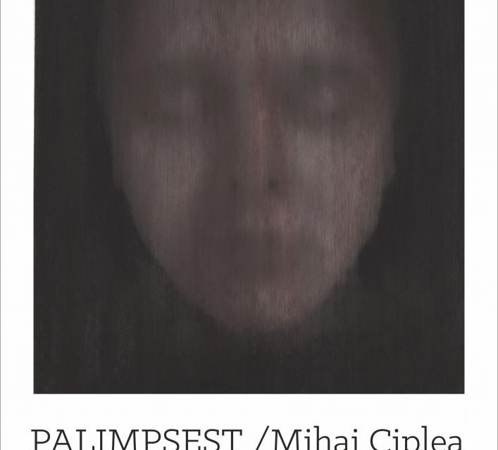 "Mihai Ciplea ""Palimpsest"" @ Galeria Új Kriterion, Miercurea Ciuc"