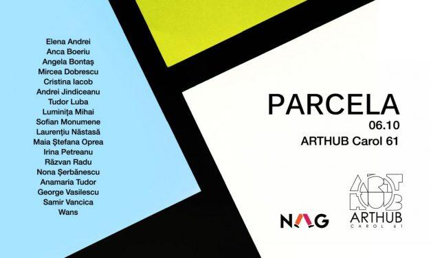 PARCELA, expoziţie colectivă şi inaugurare ARTHUB Carol61, București