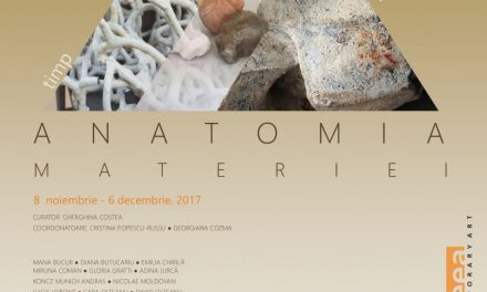 """""""ANATOMIA MATERIEI – TIMP, MEMORIE"""" @ Galateea Contemporary Art, București"""