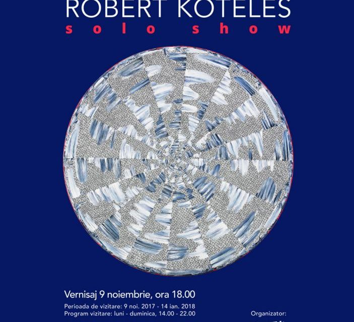 Róbert Köteles Solo Show din noiembrie la ARCUB