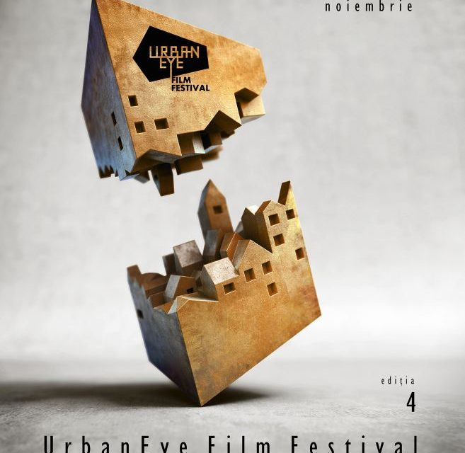 UrbanEye Film Festival 2017 @  Cinema Elvire Popesco și Apollo 111 București