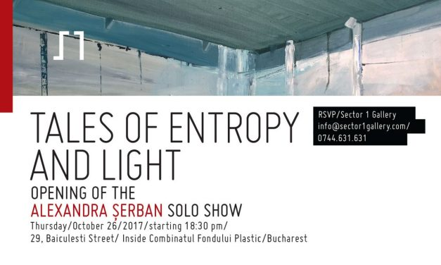 "Alexandra Șerban ""Tales of Light and Entropy"" la Galeria Sector 1, București"