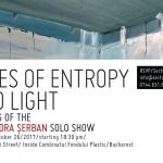 """Alexandra Șerban """"Tales of Light and Entropy"""" la Galeria Sector 1, București"""