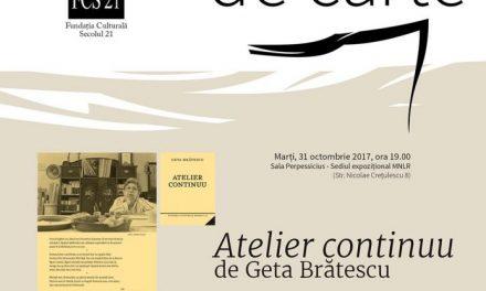 Lansare de carte și lectură: Atelier continuu de Geta Brătescu @ Muzeul Național al Literaturii Române (MNLR)
