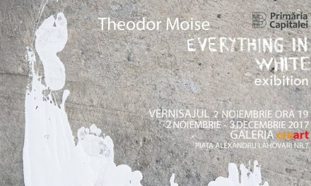 "Theodor Moise, solo show ""Everything in White"" @ Galeria creart, București"