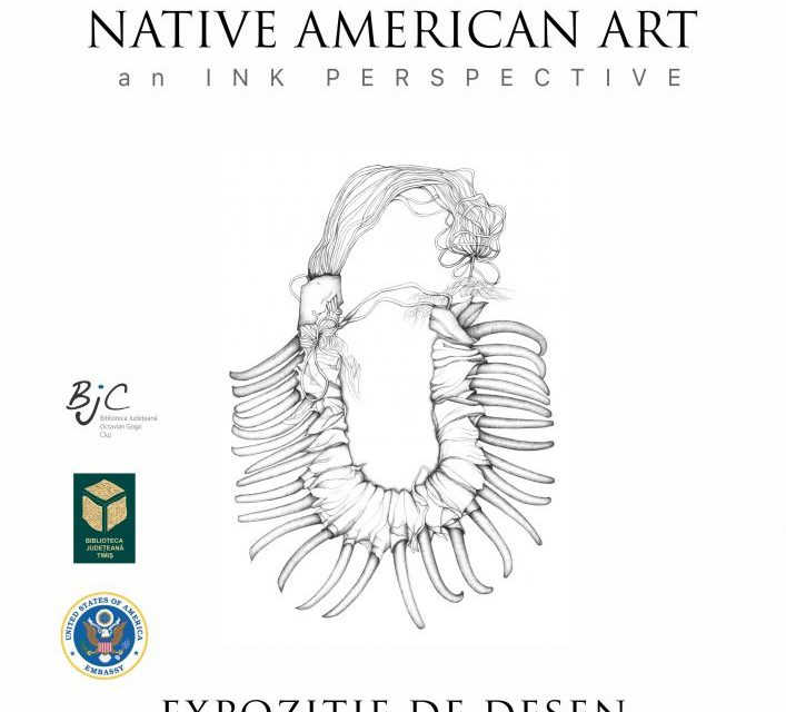"Expoziția ""Native American Art- an Ink Perspective"" @ Bastion Theresia, Timișoara"