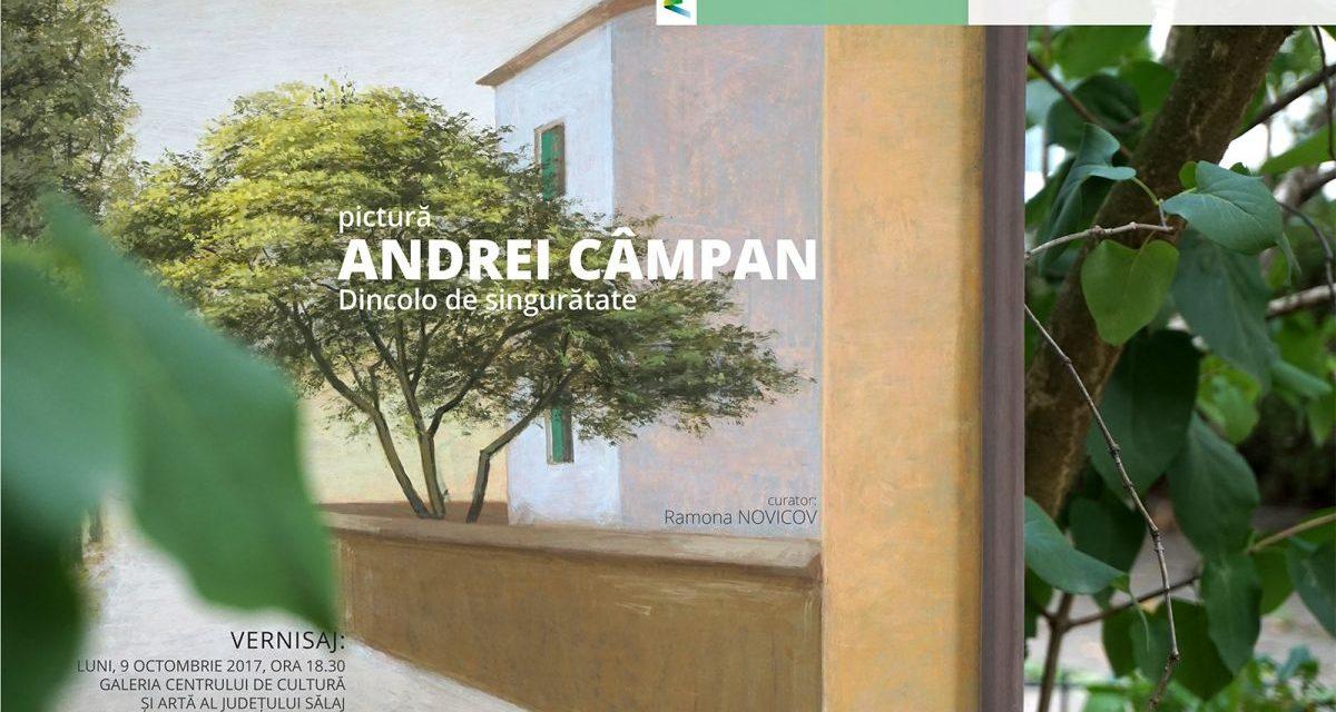 """Expoziție de pictură  ANDREI CÂMPAN  """"DINCOLO DE SINGURĂTATE"""""""