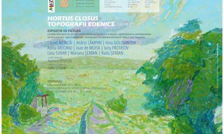 Expoziție de pictură  HORTUS CLOSUS. TOPOGRAFII EDENICE