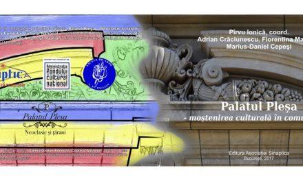"""Lansarea volumului proiectului """"Palatul Pleșa – neoclasic și țărani"""""""