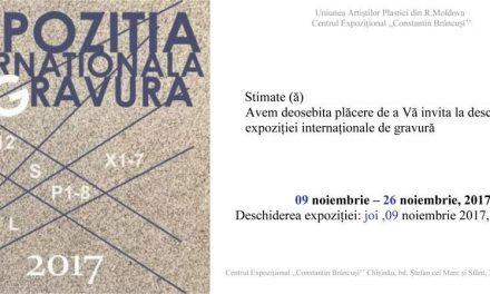 """Expoziţia Internaţională de Gravură @ Centrul Expozițional """"Constantin Brâncuși"""", Chișinău"""