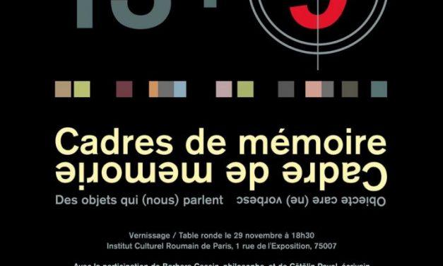"Expoziție ""Cadre de memorie. Obiecte care (ne) vorbesc"" @ ICR Paris"