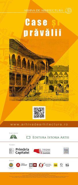 """Rezultatele proiectului """"Arhiva de arhitectură: case și prăvălii"""""""