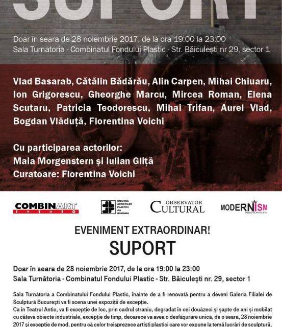 SUPORT – Expoziție eveniment @ Combinatul Fondului Plastic, București