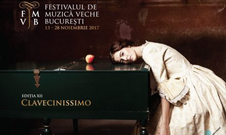 Clavecinissimo, Ediția 2017 a Festivalului de Muzică Veche Bucureşti este dedicată clavecinului