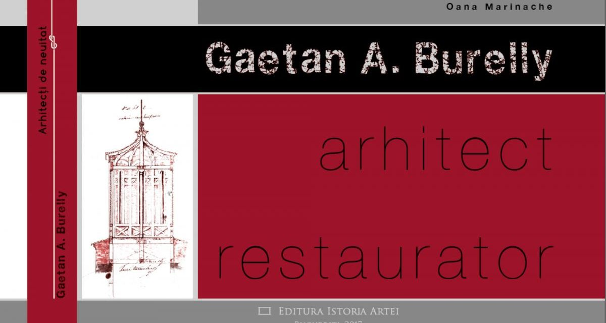 Gaetan A. Burelly, arhitect restaurator