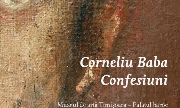 Lansare de carte: Corneliu Baba – Confesiuni @ Muzeul de Artă Timișoara