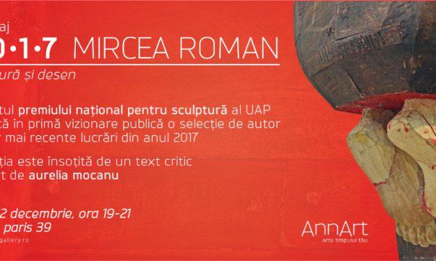 """Mircea Roman """"2*0*1*7"""" @ Galeria AnnArt, București"""