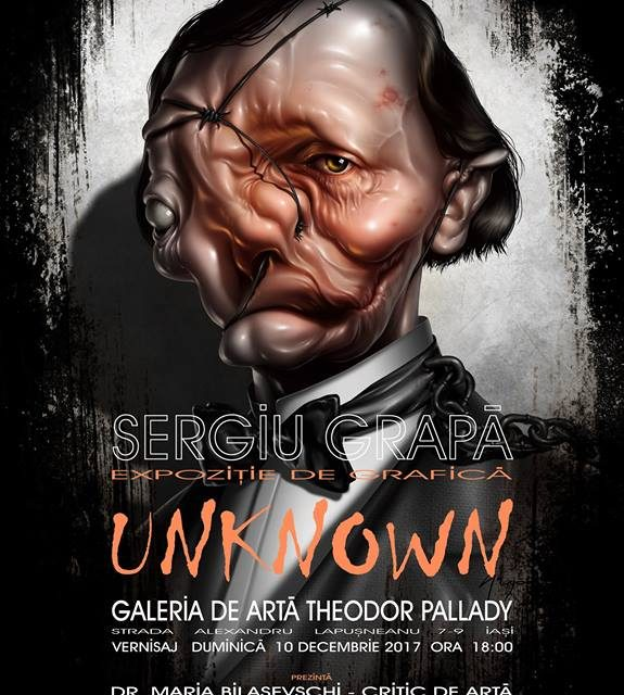 "Sergiu Grapa, ""Unknown"" @  Galeria de Artă ""Th.Pallady"", Iași"