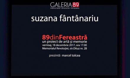 """Suzana Fântânariu """"89 din fereastră"""" @ Memorialul Revoluției, Timișoara"""