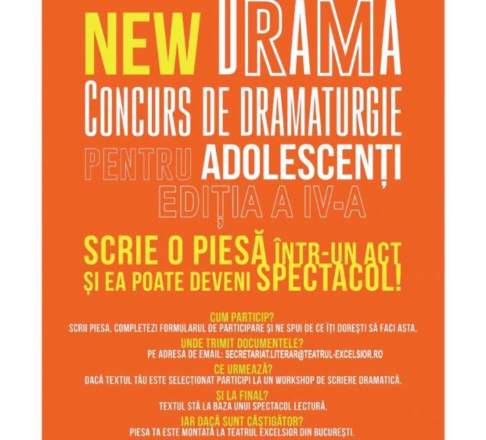 NEW DRAMA Concurs de dramaturgie pentru adolescenți Ediția a IV-a