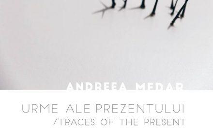 """Andreea Medar, """"Urme ale prezentului"""" @ Galeriile Municipale de Artă Târgu Jiu"""