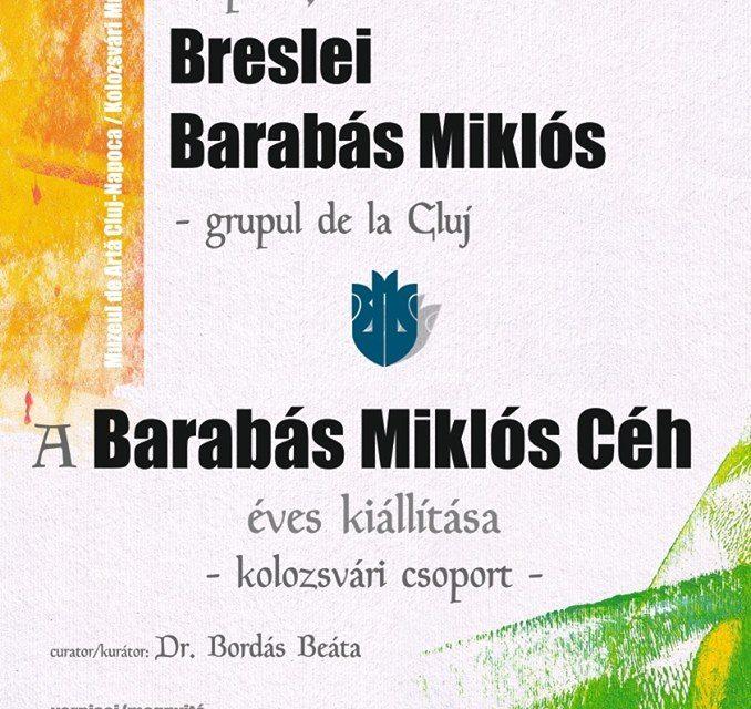 Expoziţia anuală a Breslei Barabás Miklós (Grupul de la Cluj) @ Muzeul de Artă Cluj-Napoca
