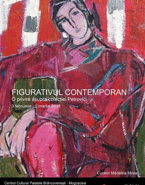 """Expoziția""""FIGURATIVUL CONTEMPORAN – o privire asupra colecției Petrovici"""" @ Centrul Cultural """"Palatele Brâncovenești de la Porțile Bucureștiului"""