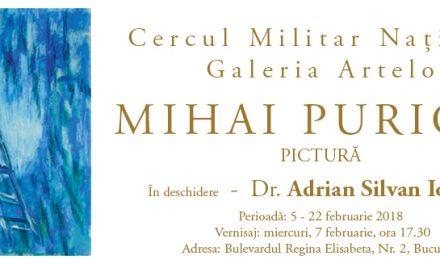 Expoziție de pictură Mihai Puricel @ Galeria Artelor a Cercului Militar Național, București