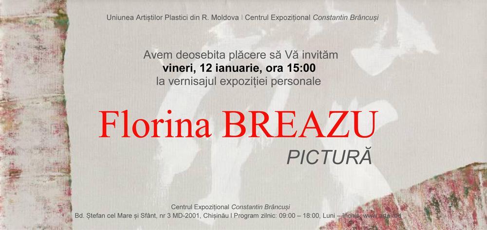 Expoziție personală Florina BREAZU, pictură @ Centrul ExpoziţionalConstantin Brâncuşi, Chişinău