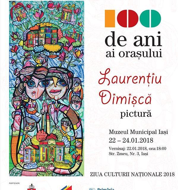 """""""100 de ani ai orașului"""" Laurențiu Dimișcă @ Muzeul Municipal Iași"""