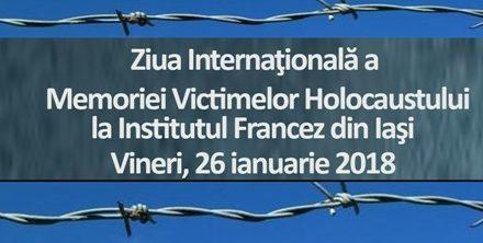 Ziua Internaţională de Comemorare a Victimelor Holocaustului la Institutul Francez din Iaşi