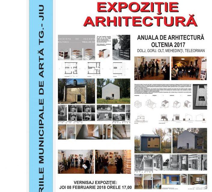"""""""Anuala de arhitectură Oltenia 2017- Dolj, Gorj, Olt, Mehedinți, Teleorman"""" @ Galeriile Municipale de Artă din Târgu Jiu"""