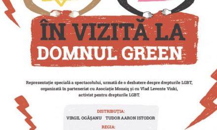 ÎN VIZITĂ LA DOMNUL GREEN, spectacol și discuții despre drepturile minorităților