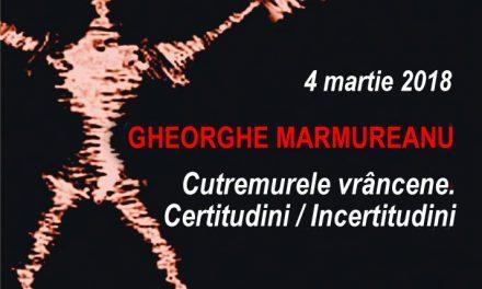 """La Conferințele TNB Gheorghe Mărmureanu despre: """"Cutremurele vrâncene. Certitudini / Incertitudini"""""""