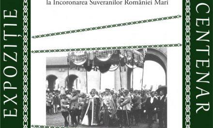 """Expoziţia foto-documentară """"Marea Unire. De la victoria în Primul Război Mondial la Încoronare Suveranilor României Mari"""" @ Muzeul Județean de Istorie"""