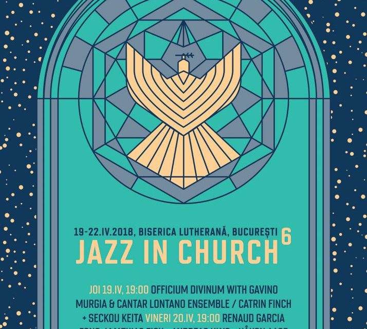 Jazz in Church a ajuns la a VI-a ediţie