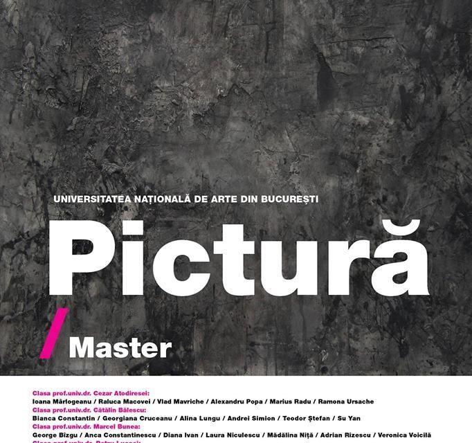 """Expoziția """"PICTURĂ / Master"""" @ UNAgaleria, Combinatul Fondului Plastic, București"""