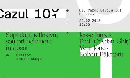Cazul 101 – un nou spaţiu expoziţional în Bucureşti