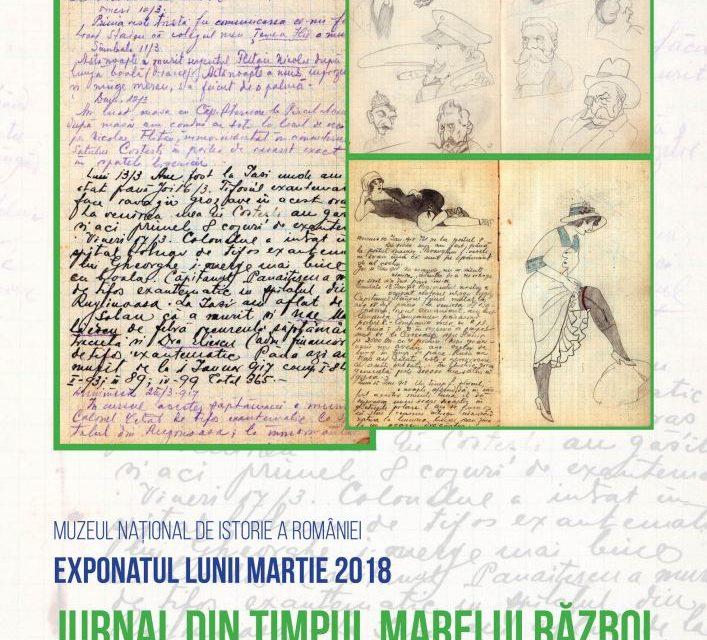 """Exponatul lunii martie 2018, la Muzeul Național de Istorie a României: """"Jurnal din timpul Marelui Război"""""""
