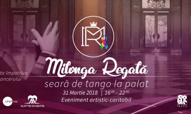 Milonga Regală. Seară de tango la Palat,eveniment artistic în scop caritabil @ Muzeul Național de Artă al României