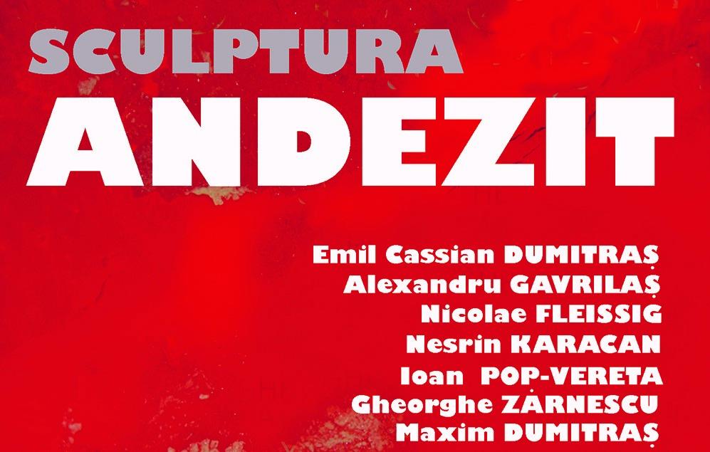"""ANDEZIT – expoziția""""formelor cu greutate"""" la Bistrița"""