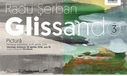 Radu Șerban – Glissando la Muzeul de Arta din Cluj-Napoca
