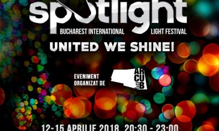 A patra ediție Spotlight – Bucharest International Light Festival